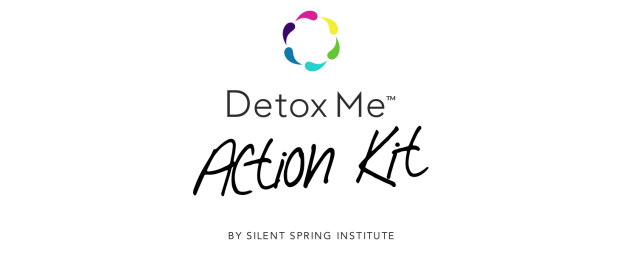 Detox Me™ Action Kit by Silent Spring Institute